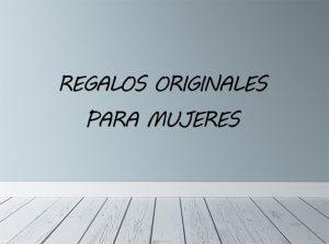 REGALOS_ORIGINALES_MUJERES